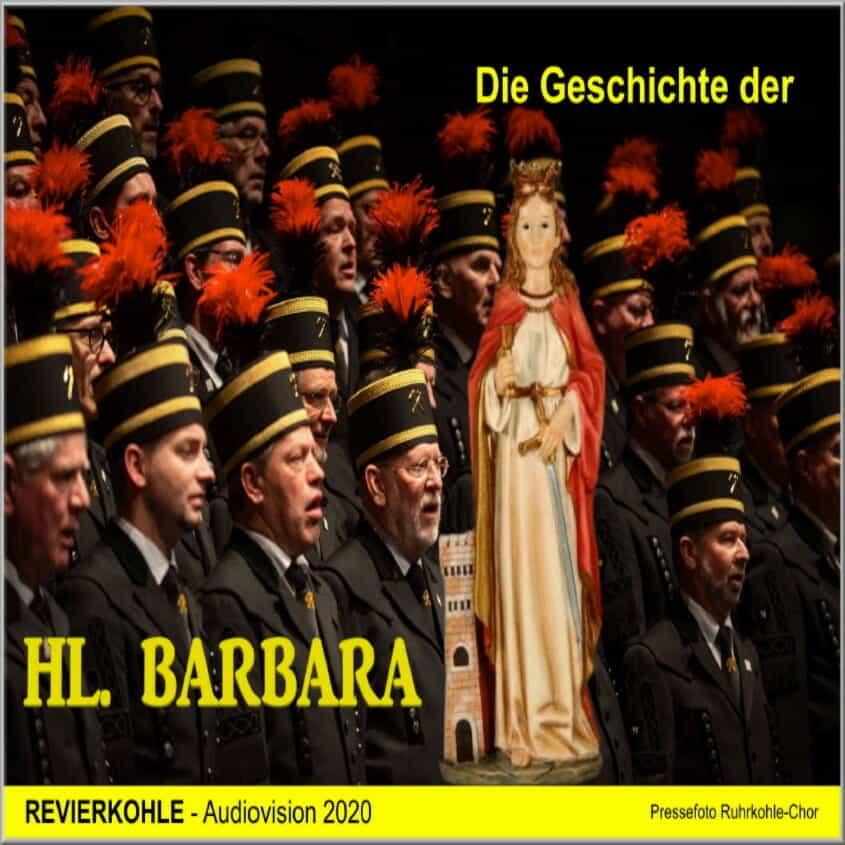 Die Geschichte der Hl. Baraba-Foto -Ruhrkohle-Chor